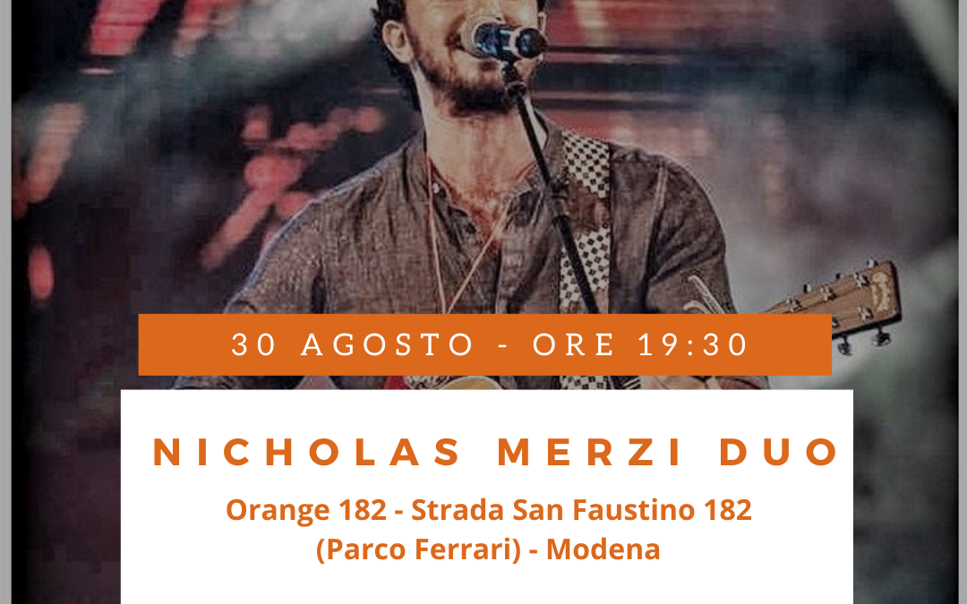 Nicholas Merzi Duo at Orange 182 – 30 agosto 2020